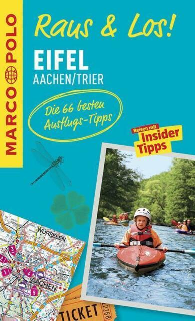 Eifel Aachen Trier Raus & Los + Karte Reiseführer Marco Polo 2015 Vulkaneifel