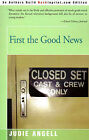 First the Good News by Gaberman, Judie Angell (Paperback / softback, 2000)