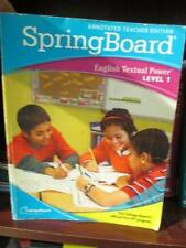 SpringBoard English Textual Power Level 1 Annotated Teacher Edition - VERY GOOD