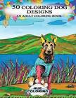 50 Coloring Dog Designs: An Adult Coloring Book by Emily Barret (Paperback / softback, 2016)