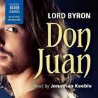 Don Juan by Lord Byron (CD-Audio, 2016)