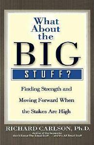 What-about-the-Big-Stuff-Finding-Strength-and-Moving-Forward-When-the-NEW