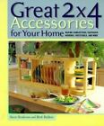 Great 2x4 Accessories for Your Home : Making Candlesticks, Coatracks, Mirrors, Footstools and More by Stevie Henderson and Mark Baldwin (1999, Paperback)