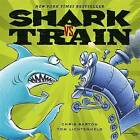 Shark vs. Train by Chris Barton (Hardback, 2015)