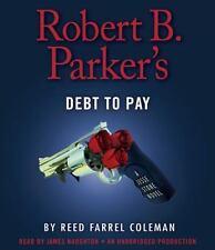 Robert B. Parker's Debt to Pay Jesse Stone Novel Reed Farrel Coleman Audio CD