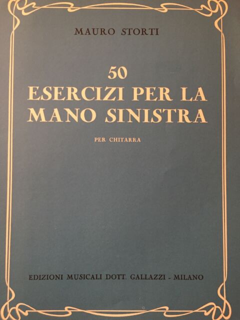50 Esercizi Per La Mano Sinistra - Mauro Storti