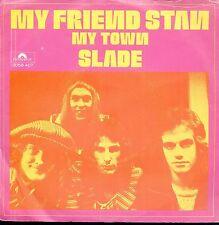 7inch SLADE my friend stan HOLLAND 1973 EX