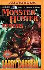 Monster Hunter Nemesis by Larry Correia (CD-Audio, 2015)