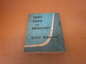 1967 FORD AND MERCURY SHOP MANUAL