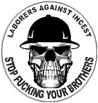 Ironworkers agains incest CIW-21 Stop fu@king your brothers