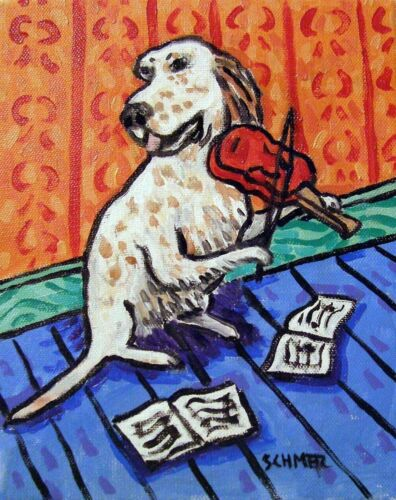 ENGLISH SETTER VIOLIN 8x10  art print animals impressionism gift new