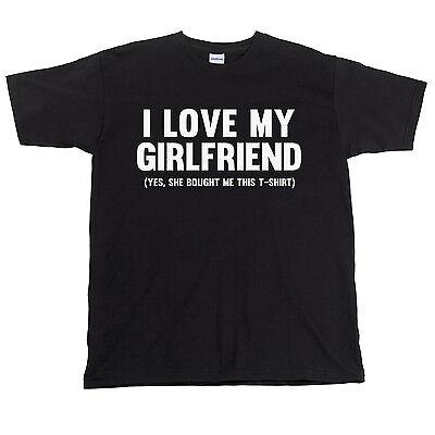 I Love My Girlfriend Funny Mens Black T-Shirt Slogan Tee Boyfriend Present Gift