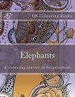 Elephants - A Colouring Book Journey to Enlightenment (Qb Books) by L Lench (Paperback / softback, 2016)