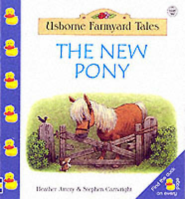 """""""AS NEW"""" Amery, Heather, The New Pony (Farmyard Tales Minibook Series) Book"""