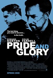 PRIDE-AND-GLORY-MOVIE-POSTER-2-Sided-ORIGINAL-27x40