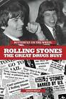 Butterfly on a Wheel: The Great Rolling Stones Drugs Bust by Simon Wells (Paperback, 2011)