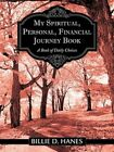 My Spiritual Personal Financial Journey Book 9781456737696 Paperback
