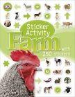 Sticker Activity Farm: Sticker Activity Book by DK (Paperback, 2014)