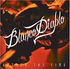 Attack the Fire by Blanco Diablo (CD, Sep-2012, Dark Lord Records)