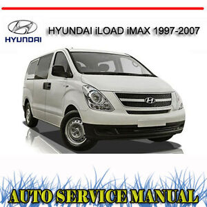 Hyundai Iload Imax 1997 2007 Service Repair Manual Dvd Ebay
