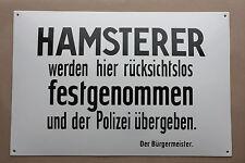 HAMSTERER werden... Polizei übergeben Emailschild Emaille Enamel sign 60 x 40 cm