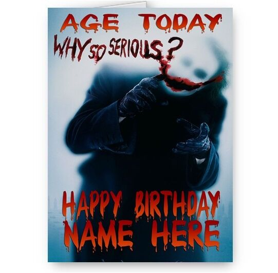 Personalised Name Age Why So Serious Batman Joker A5 Happy Birthday