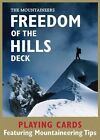 Freedom of the Hills Deck: Playing Cards Featuring Mountaineering Tips by Mountaineers Books (2010, Cards)