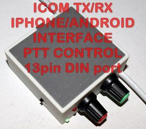 ICOM-Iphone-Android-PTT-Interface-PSK-PSK31-RTTY-SSTV-IC-706-7000-9100