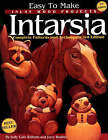 Easy to Make Inlay Wood Projects: Intarsia by Judy Gale Roberts, Jerry Booher (Paperback, 2000)