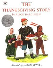 The Thanksgiving Story by Alice Dalgliesh (1985, Picture Book)