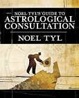 Noel Tyl's Guide to Astrological Consultation by Noel Jan Tyl (Paperback, 2007)