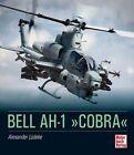 """Bell AH-1 """"Cobra"""" von Alexander Lüdeke (2012, Gebundene Ausgabe)"""