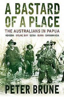 1 of 1 - A Bastard of a Place by Peter Brune (Paperback, 2004)
