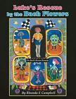 Luke's Rescue by the Bach Flowers by Rhonda E Campbell (Paperback / softback, 2013)