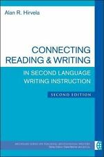 The Michigan Series on Teaching Multilingual Writers: Connecting Reading and...