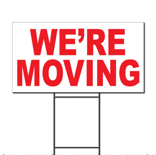 We/'Re Moving Red Corrugated Plastic Yard Sign //Free Stakes