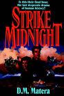 Strike Midnight by D M Matera (Paperback / softback, 2000)