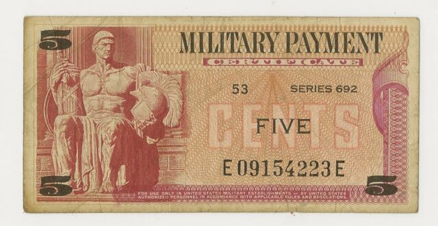 SERIES 692 5 CENTS MILITARY PAYMENT CERTIFICATE - NICE NO PROBLEMS FINE!