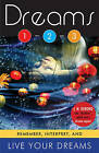 Dreams 1-2-3: Remember, Interpret, and Live Your Dreams by J. M. DeBord (Paperback, 2013)