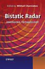 Bistatic Radars: Emerging Technology by John Wiley and Sons Ltd (Hardback, 2008)