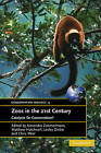 Zoos in the 21st Century: Catalysts for Conservation? by Cambridge University Press (Paperback, 2007)