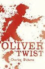 Oliver Twist by Charles Dickens (Paperback, 2014)