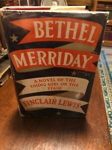 1st-edition-1st-printing-of-Bethel-Merriday-by-Sinclair-Lewis-1940-Nice