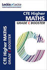 CfE Higher Maths Grade Booster (Grade Booster) by Leckie & Leckie (Paperback, 2015)