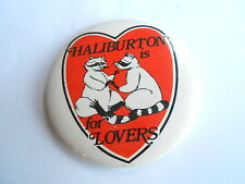 Cool Vintage Haliburton is for Lovers Canda Canadian County Cute Raccoon Pinback