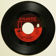 """FIRE - THE CRAZY WORLD OF ARTHUR BROWN - 7"""" 45 used VG- Pete Townshend Psych Pop"""