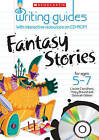 Fantasy Stories for Ages 5-7 by Hilary Braund, Louise Carruthers, Deborah Gibbon (Mixed media product, 2010)