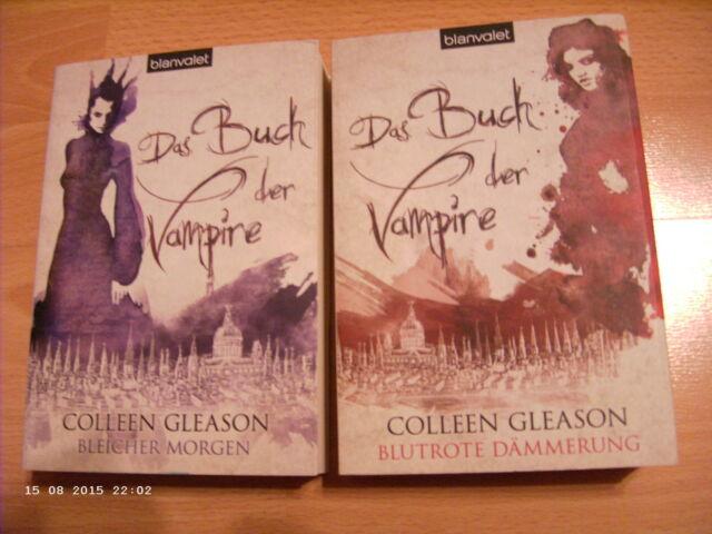2x Colleen Gleason: Das Buch der Vampire / Band 1+3 (Morgen+Dämmerung)/neuwertig