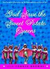 God Save the Sweet Potato Queens by Jill Connor Browne (Paperback, 2001)