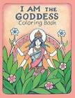 The I Am the Goddess Coloring Book by James Joseph Roderick (Paperback / softback, 2013)